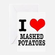 I Heart (Love) Mashed Potatoe Greeting Card