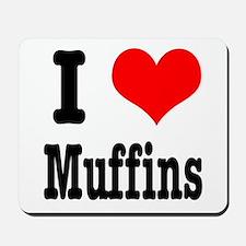 I Heart (Love) Muffins Mousepad