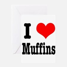 I Heart (Love) Muffins Greeting Card