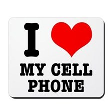 I Heart (Love) My Cell Phone Mousepad
