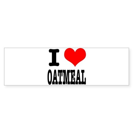 I Heart (Love) Oatmeal Sticker (Bumper)