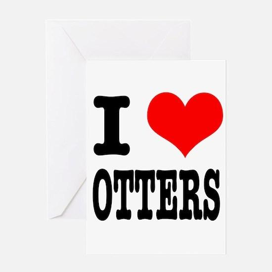 I Heart (Love) Otters Greeting Card