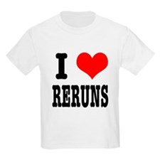 I Heart (Love) Reruns T-Shirt