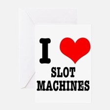 I Heart (Love) Slot Machines Greeting Card