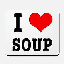 I Heart (Love) Soup Mousepad