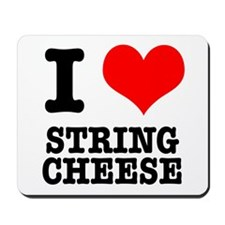 I Heart (Love) String Cheese Mousepad