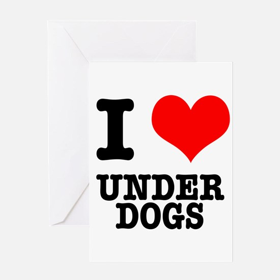 I Heart (Love) Under Dogs Greeting Card