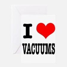 I Heart (Love) Vacuums Greeting Card