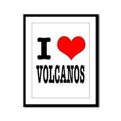 I Heart (Love) Volcanos Framed Panel Print