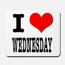 I Heart (Love) Wednesday Mousepad