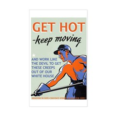 Get Hot Keep Moving Decal