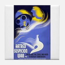 Hatred Suspicion War Tile Coaster