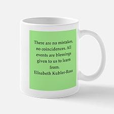 elisabeth kubler ross quotes Mug