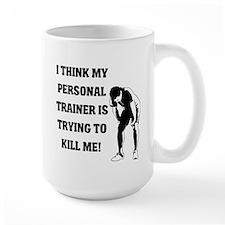 Think my personal trainer...m Mug