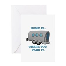 Home is Where You Park it (Tr Greeting Card