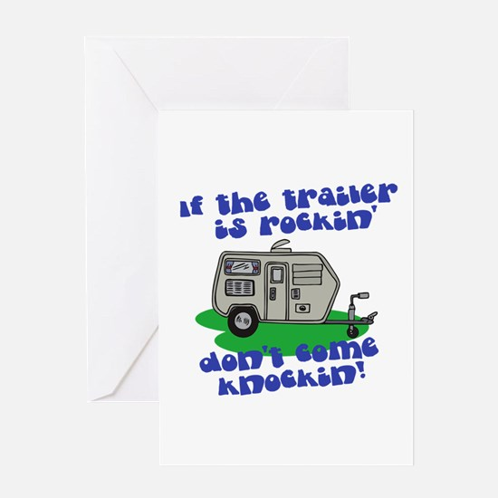 If the trailer is Rockin, Don Greeting Card