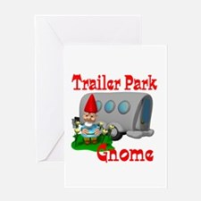 Trailer Park Gnome Greeting Card