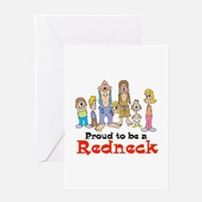 Proud to be a Redneck Greeting Card