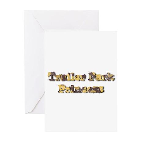 Trailer Park Princess Greeting Card