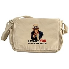 Want You to Lick My Balls Messenger Bag