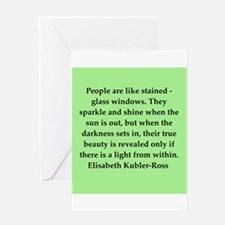 elisabeth kubler ross quotes Greeting Card