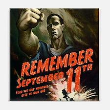 Remember September 11th Tile Coaster