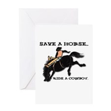 Save a Horse, Ride a Cowboy Greeting Card