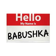 Hello My Name is Babushska Rectangle Magnet (10 pa