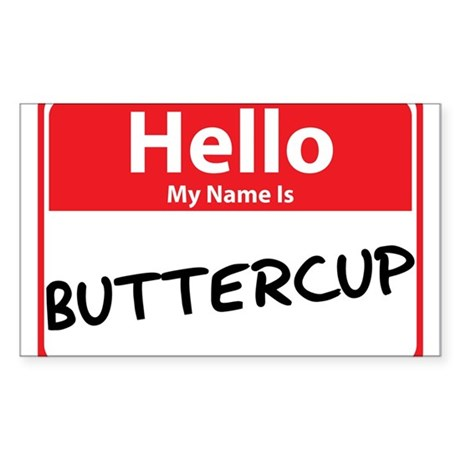 Hello My Name is Buttercup Sticker (Rectangle 10 p