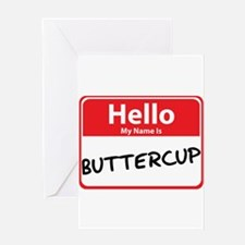 Hello My Name is Buttercup Greeting Card