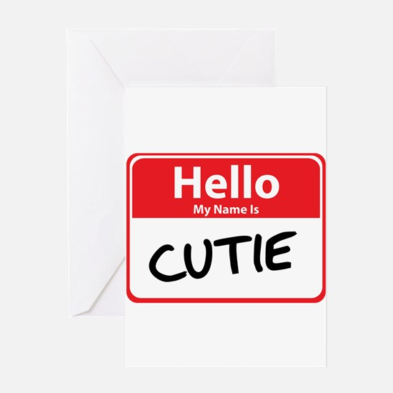 Hello My Name is Cutie Greeting Card