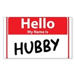 Hello My Name is Hubby Sticker (Rectangle 10 pk)