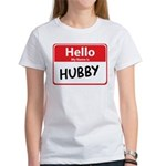 Hello My Name is Hubby Women's T-Shirt