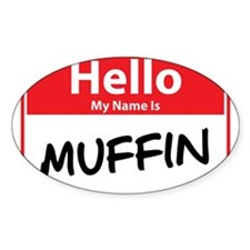 Hello My Name is Muffin Decal