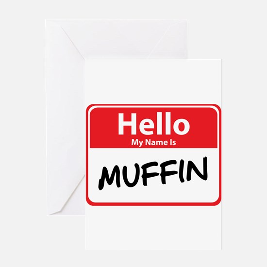Hello My Name is Muffin Greeting Card