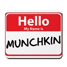 Hello My Name is Munchkin Mousepad