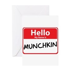 Hello My Name is Munchkin Greeting Card