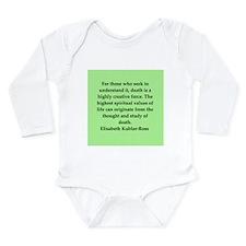 elisabeth kubler ross quotes Long Sleeve Infant Bo