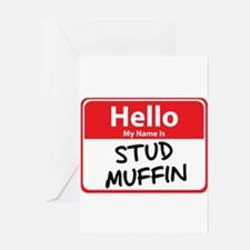 Hello My Name is Stud Muffin Greeting Card