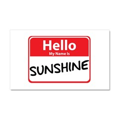 Hello My Name is Sunshine Car Magnet 20 x 12