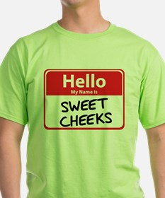 Hello My Name is Sweet Cheeks T-Shirt