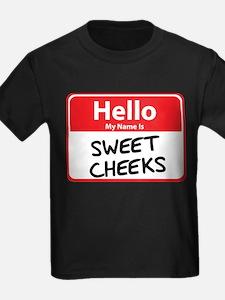 Hello My Name is Sweet Cheeks T
