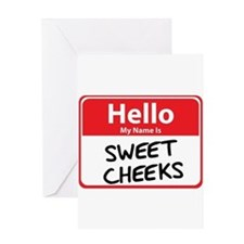 Hello My Name is Sweet Cheeks Greeting Card
