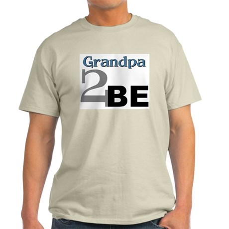 Grandpa 2 Be Ash Grey T-Shirt