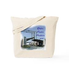 Older, Faster Tote Bag