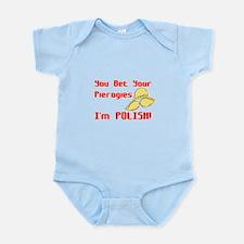 You Bet Your Pierogies I'm Po Infant Bodysuit