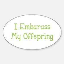 Embarass Offspring Oval Decal
