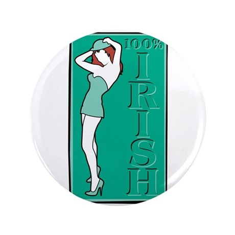 "100% Irish Sexy Girl 3.5"" Button (100 pack)"
