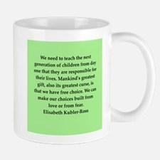 elisabeth kubler ross quotes Mug