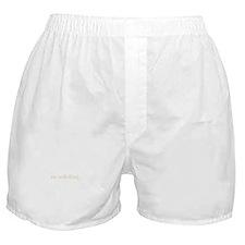 No Soliciting Boxer Shorts